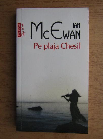 Anticariat: Ian McEwan - Pe plaja Chesil