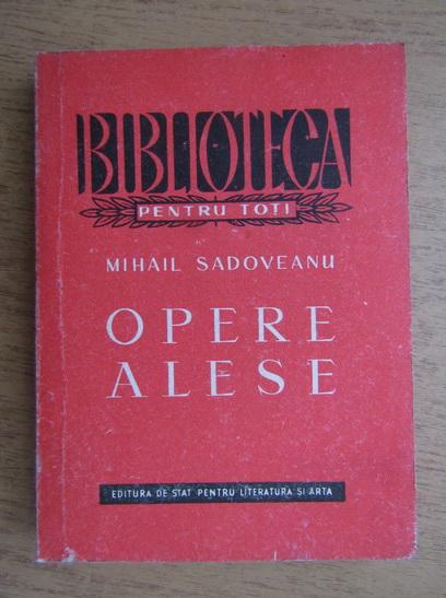 Anticariat: Mihail Sadoveanu - Opere alese (volumul 2)
