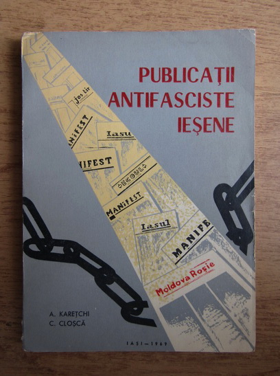 Anticariat: A. Karetchi - Publicatii antifasciste iesene