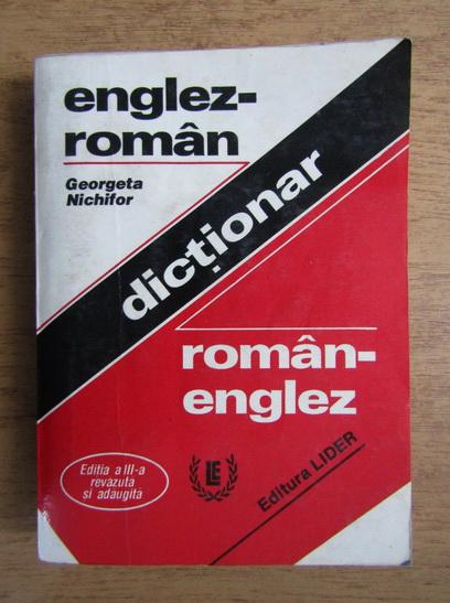 Anticariat: Georgeta Nichifor - Dictionar englez-roman, roman-englez