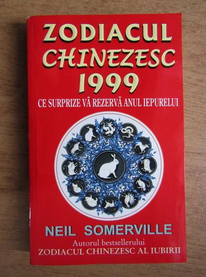 Anticariat: Neil Somerville - Zodiacul chinezesc 1999, anul iepurelui