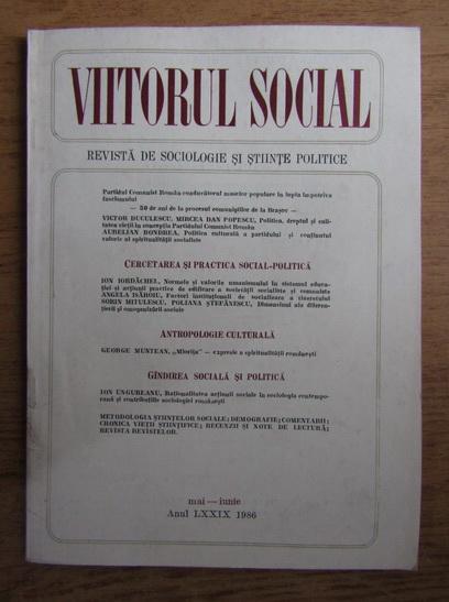 Anticariat: Viitorul social. Revista de sociologie si stiinte politice, mai-iunie, 1986
