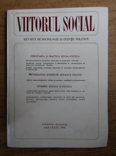 Anticariat: Viitorul social. Revista de sociologie si stiinte politice, noiembrie-decembrie, 1988