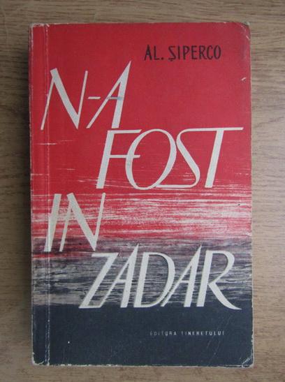 Anticariat: Al. Siperco - N-a fost in zadar