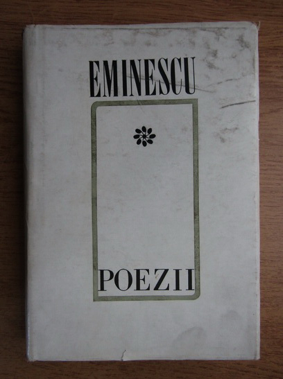 Anticariat: Mihai Eminescu - Poezii (volumul 3)