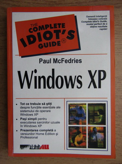 Anticariat: Paul McFedries - Windows XP. The complete idiot's guide
