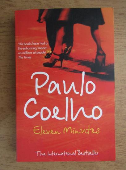 Anticariat: Paulo Coelho - Eleven minutes