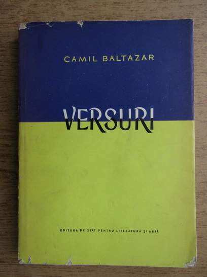 Anticariat: Camil Baltazar - Versuri
