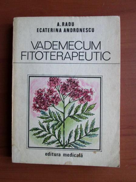 Anticariat: A. Radu - Vademecum fitoterapeutic