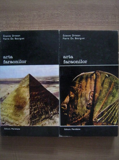 Anticariat: Etienne Drioton - Arta faraonilor (2 volume)