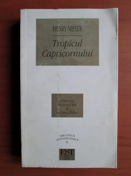 Anticariat: Henry Miller - Tropicul Capricornului