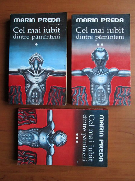 Anticariat: Marin Preda - Cel mai iubit dintre pamanteni (3 volume)