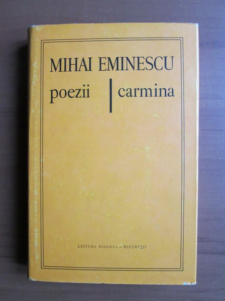 Anticariat: Mihai Eminescu - Poezii / Carmina (bilingva romana latina)