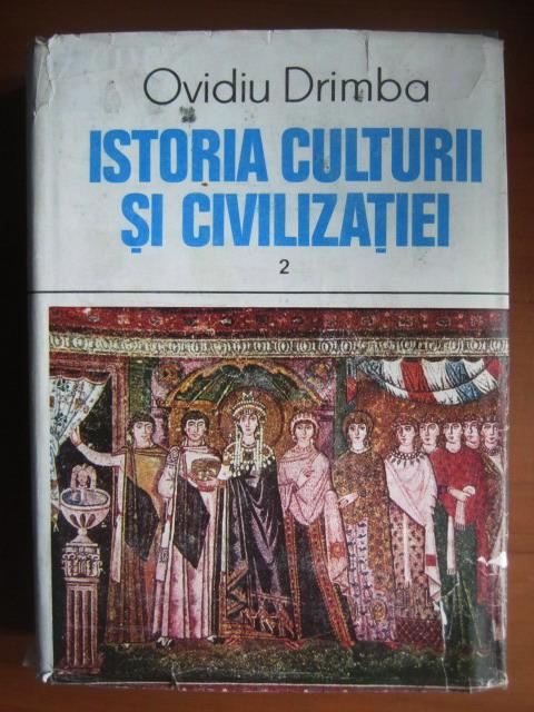 Anticariat: Ovidiu Drimba - Istoria culturii si civilizatiei (volumul 2)