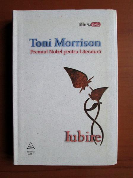 Anticariat: Toni Morrison - Iubire