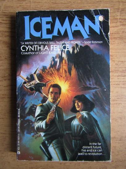 Anticariat: Cynthia Felice - Iceman