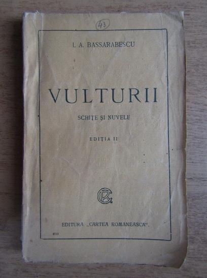 Anticariat: I. A. Bassarabescu - Vulturii (1940)