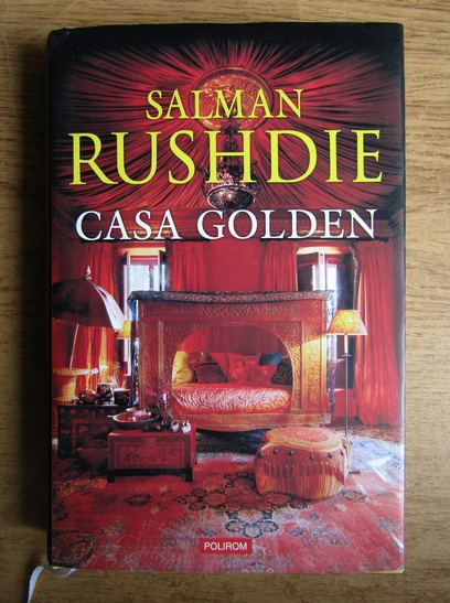 Anticariat: Salman Rushdie - Casa golden