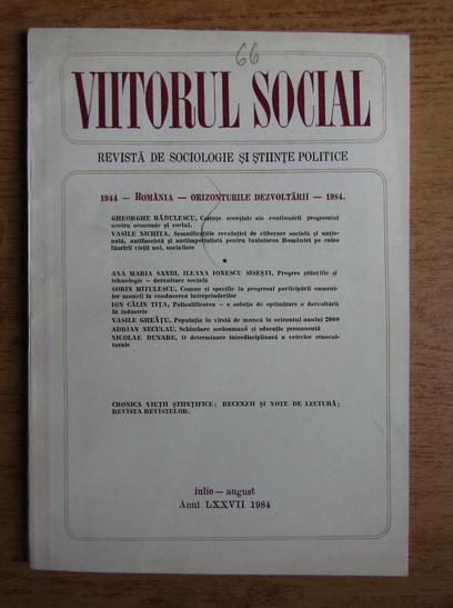 Anticariat: Viitorul social. Revista de sociologie si stiinte politice iulie-august 1984