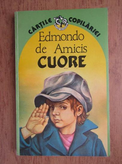 Anticariat: Edmondo de Amicis - Cuore (Inima de copil)