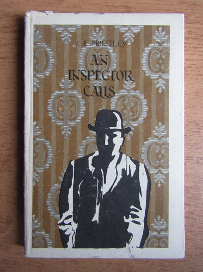 Anticariat: J. B. Priestley - An inspector calls