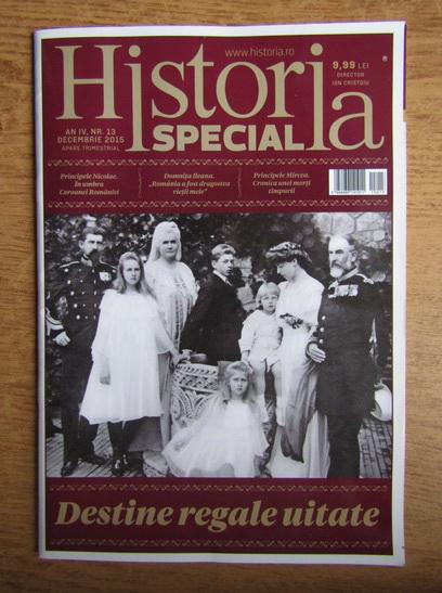 Anticariat: Revista Historia Special. An IV, nr. 13, decembrie 2015