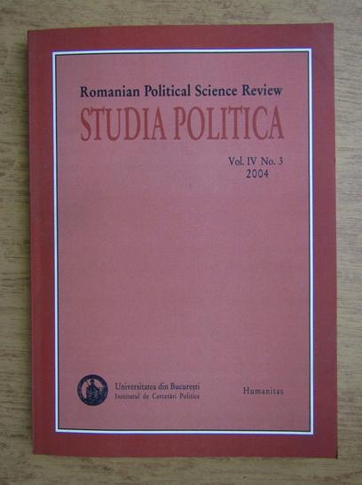Anticariat: Romanian Political Science Review. Studia Politica, vol. IV, no. 3, 2004
