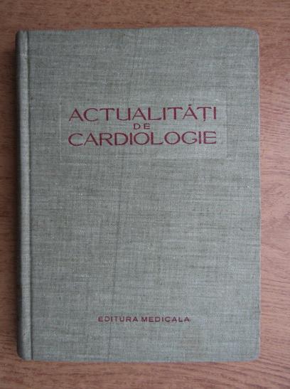 Anticariat: Theodor Burghele - Actualitati de cardiologie