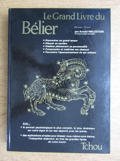 Anticariat: Arnold Waldstein - Le Grand Livre du Belier