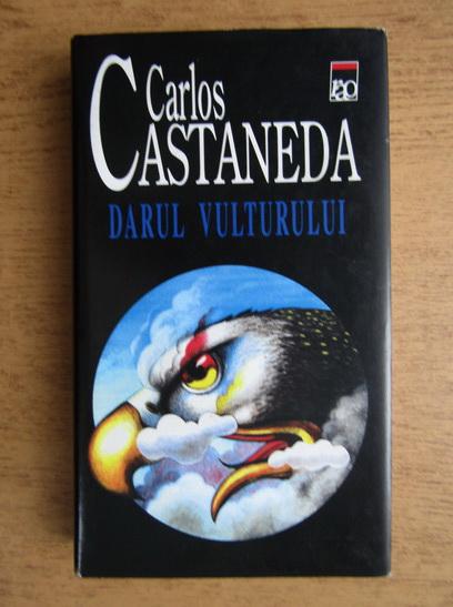 Anticariat: Carlos Castaneda - Darul vulturului