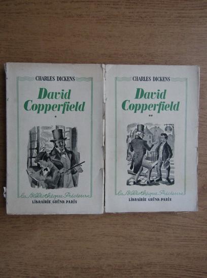 Anticariat: Charles Dickens - David Copperfield (volumele 1 si 2, 1944)
