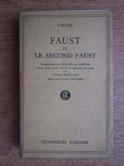 Anticariat: Goethe - Faust et le second Faust