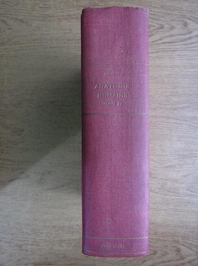 Anticariat: L. Testut - Traite d'anatomie humaine (volumul 4, 1912)