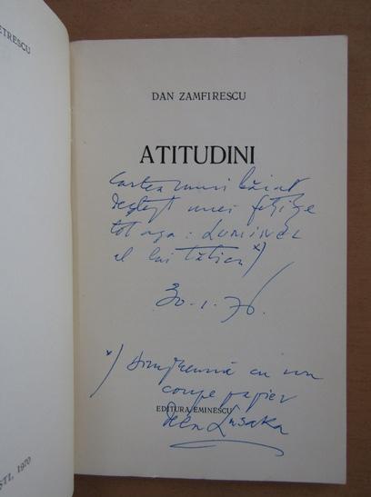 Anticariat: Dan Zamfirescu - Atitudini (cu autograful autorului)