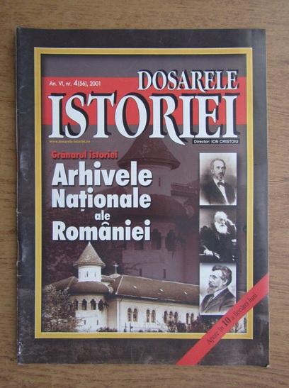 Anticariat: Dosarele Istoriei, anul VI, nr. 4 (56), 2001