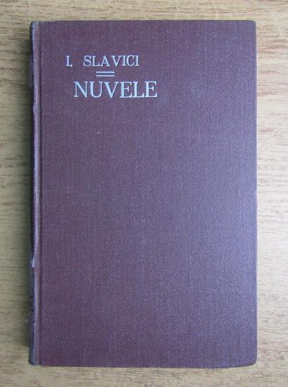 Anticariat: Ioan Slavici - Nuvele (volumul 4, 1925)