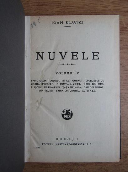 Anticariat: Ioan Slavici - Nuvele (volumul 5, 1940)