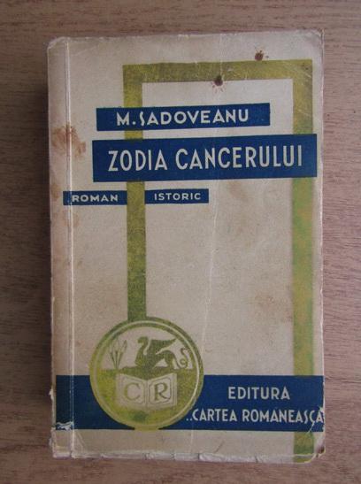 Anticariat: Mihail Sadoveanu - Zodia Cancerului (1941)