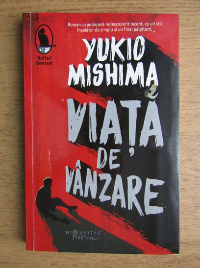 Anticariat: Yukio Mishima - Viata de vanzare
