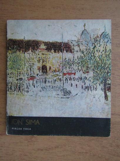 Anticariat: Mircea Toca - Ion Sima