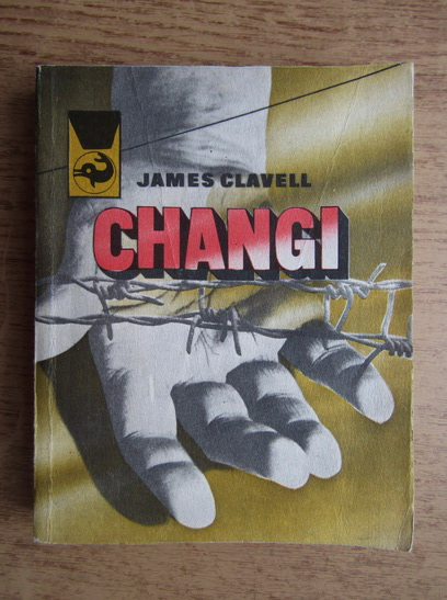 Anticariat: James Clavell - Changi (volumul 1)