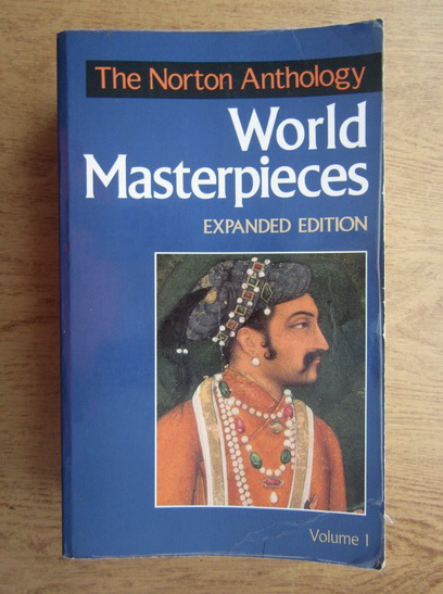 Anticariat: Maynard Mack - The Norton anthology world masterpieces (volumul 1)