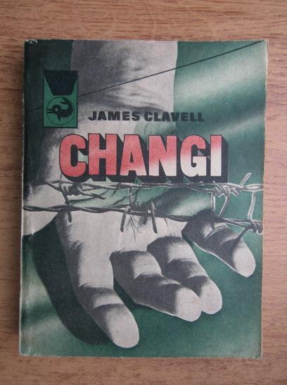 Anticariat: James Clavell - Changi (volumul 2)
