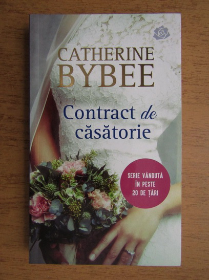 Anticariat: Catherine Bybee - Contract de casatorie