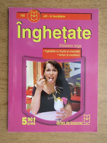 Anticariat: Elisabeta Iorga - Inghetate