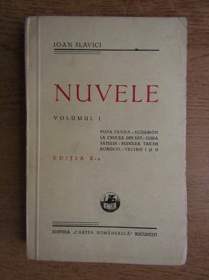 Anticariat: Ioan Slavici - Nuvele (volumul 1, 1931)
