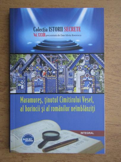 Anticariat: Maramures, tinutul Cimitirului Vesel, al horincii si al romanilor neimblanziti