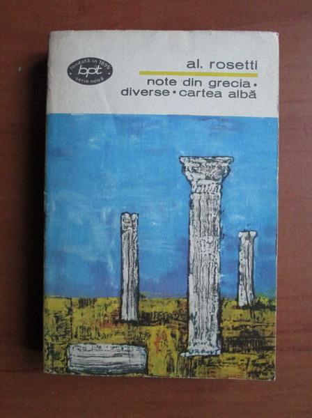 Anticariat: Alexandru Rosetti - Note din Grecia. Diverse. Cartea alba