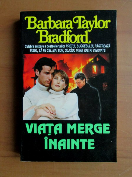 Anticariat: Barbara Taylor Bradford - Viata merge inainte