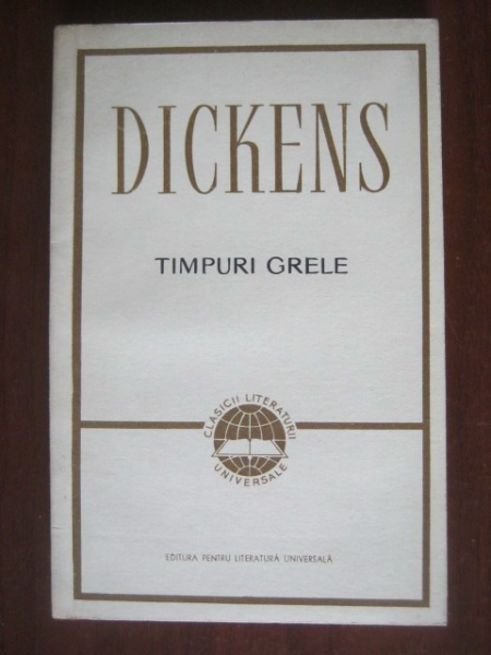 Anticariat: Charles Dickens - Timpuri grele